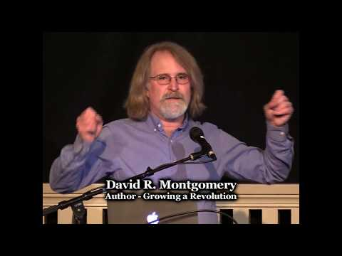 David R. Montgomery - Growing a Revolution