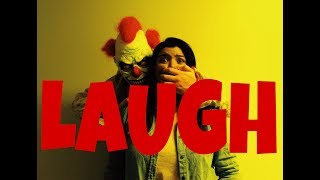 LAUGH - SHORT HORROR FILM