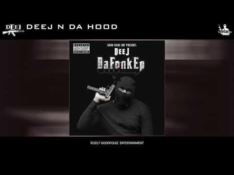 Deej - Deej N Da Hood [Da Fonk Ep]