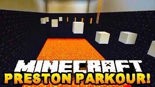 Minecraft PRESTONPLAYZ PARKOUR?! w/Preston & Woofless