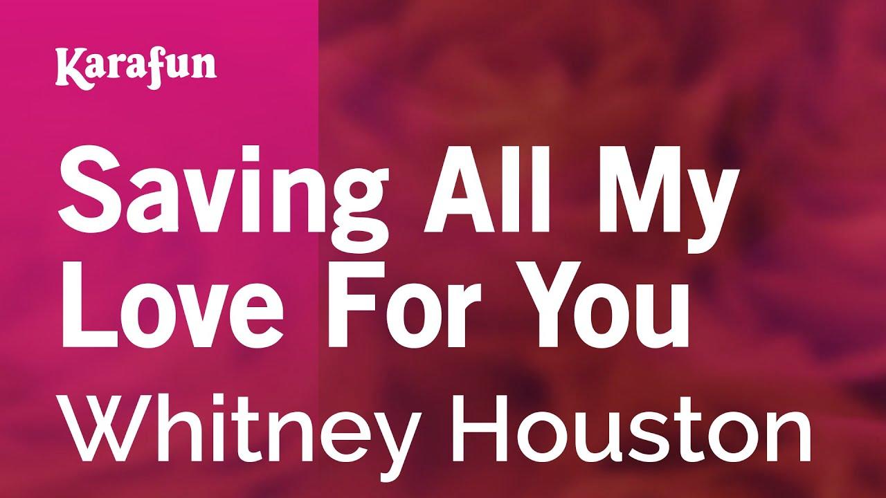 karaoke saving all my love for you whitney houston youtube