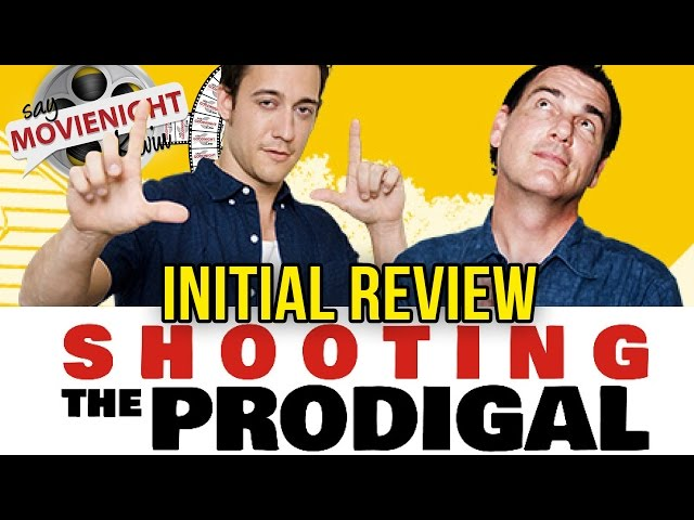 Shooting the Prodigal | Initial Review