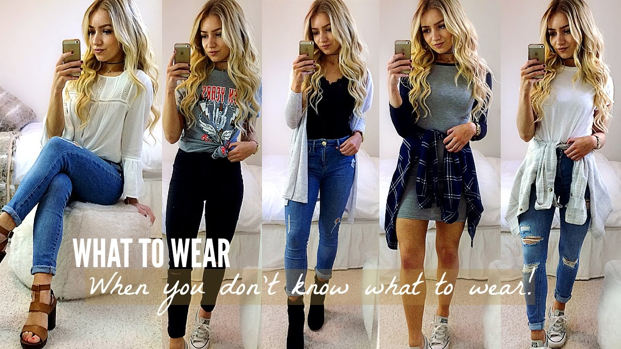 617c9fca5a9b WHAT TO WEAR WHEN YOU HAVE NOTHING TO WEAR! OUTFIT IDEAS 2017 - YouTube