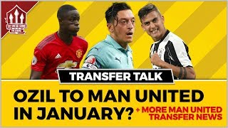 OZIL to Join MANCHESTER UNITED in January? Manchester United Transfer News