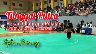 Irfan Jeremy Tunggal Putra SMA Pencak Silat Pekan Olahraga Pelajar Kota Jakarta Selatan