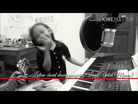 Lagu untuk mama by diva6yo (chord dasar pengiring)