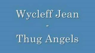 Wycleff Jean Thug Angels Mp3