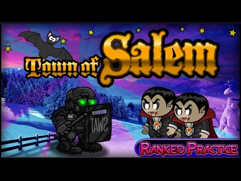 Town of Salem | GETTING BODIED BY VAMPS! (Ranked Practice) w/ Miss Medi