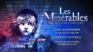 Les Misérables: The Staged Concert | The Story So Far