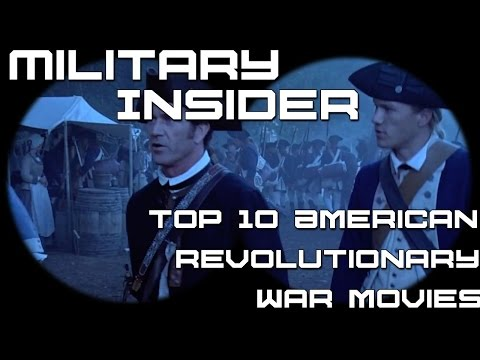 Top 10 American Revolutionary War Movies | Military Insider