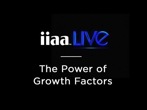iiaa Live Episode 7: The Power of Growth Factors