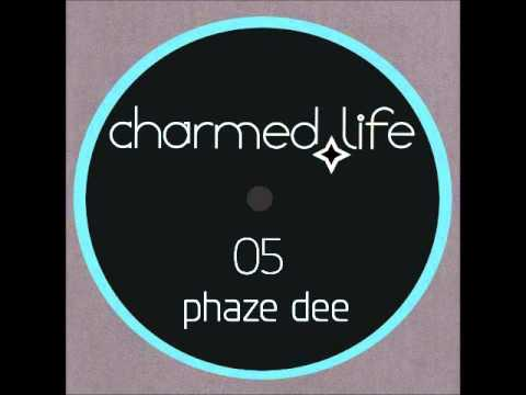 PHAZE DEE - Get Tight [Charmed Life Music]