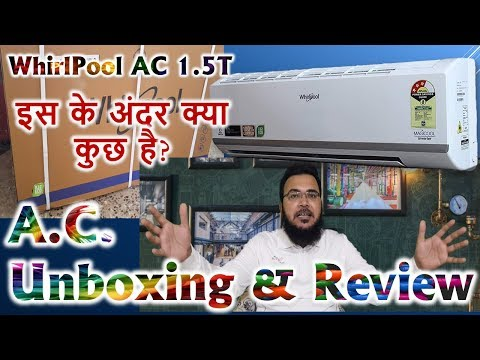 Whirlpool 1.5Ton 3Star  100Copper 32R Split Inverter AC Unboxing & Review | इस के अंदर क्या कुछ है ?