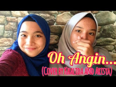 Oh angin (Cover by Khalida and Arisya)