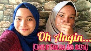 Oh angin (Cover by Khalida and Arisya)