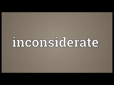 Inconsiderate Meaning
