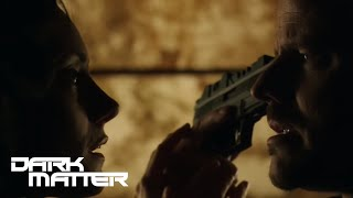 DARK MATTER (clips) | 'The Only Way' from Episode 210 | SYFY