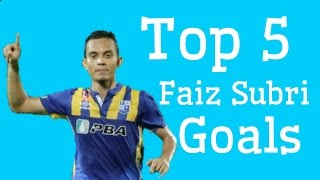 Top 5 Faiz Subri Goals