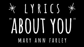 Mary Ann Farley - About You - Pop Song - Animated Lyric / Lyrics Music Video - Filmora Contest Entry