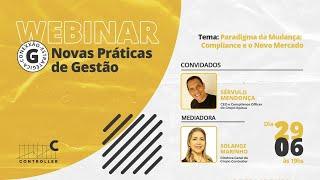 #WebinarController - Paradigma da Mudança: Compliance e o Novo Mercado