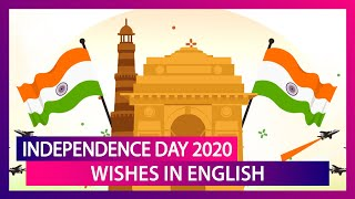 Independence Day 2020 Wishes, Patriotic Quotes, Images & WhatsApp Messages to Send I-Day Greetings