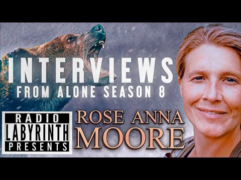 Download Radio Labyrinth Presents - Interviews - Rose Anna Moore - History Channel's  Alone - Season 8