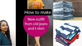 Old jeans and t-shirt refashioning ideas