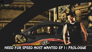 Need For Speed Most Wanted 2005 : The Prologue