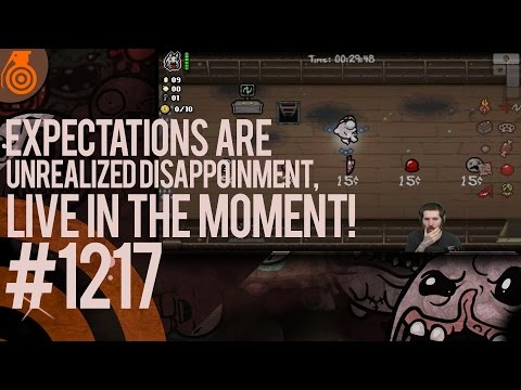 Expectations are unrealized disappointment, live in the moment! - Show #1217