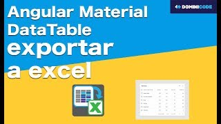 Angular material data table exportar a excel