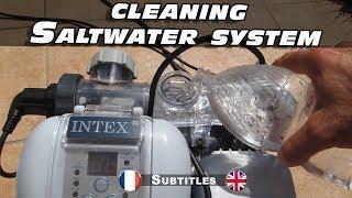 Nettoyage et détartrage du sterilisateur Krystal Clear  piscine au sel Intex