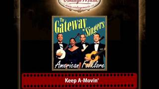 The Gateway Singers – Keep A Movin