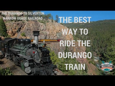 The Best Way to Ride the Durango Silverton Narrow Gauge Railroad