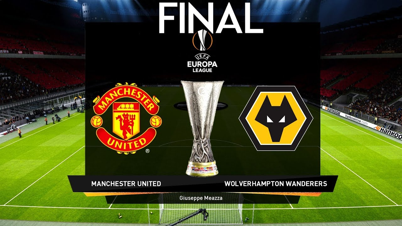 Europa League Final 2020 – Manchester United vs Wolves