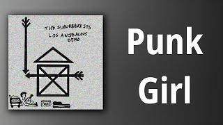 The Suburbanists // Punk Girl