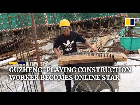 Guzheng-playing construction worker becomes Chinese online star