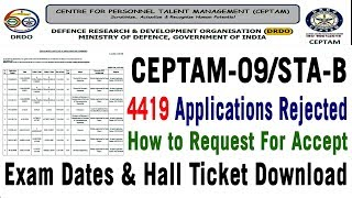 DRDO Ceptam 09 STA B Rejected List CBT Exam Dates How to Download Hall tickets Dates in telugu 2018