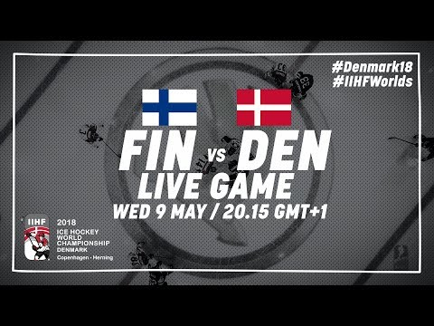 Finland - Denmark | Live | 2018 IIHF Ice Hockey World Championship