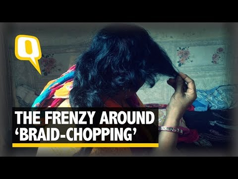 'Braid-Chopping' Cases Born Out of Mass Hysteria: Psychiatrists - The Quint