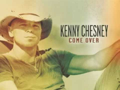 Come Over by Kenny Chesney lyrics on screen