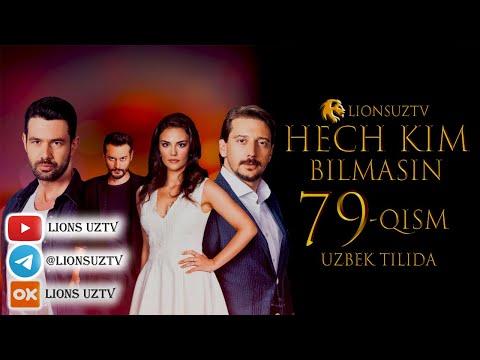 HECH KIM BILMASIN 79 QISM TURK SERIALI UZBEK TILIDA | ХЕЧ КИМ БИЛМАСИН 79 КИСМ УЗБЕК ТИЛИДА