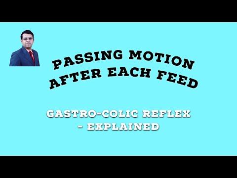 Passing motion after each Feed | Gastro Colic Reflex  Explained