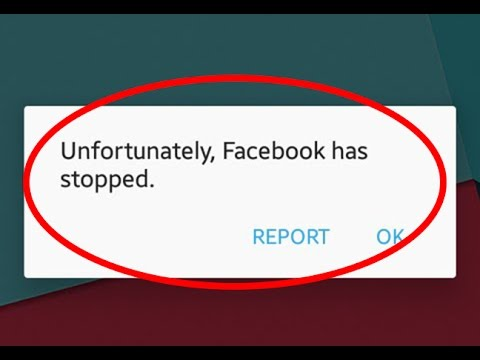 facebook app keeps stopping android