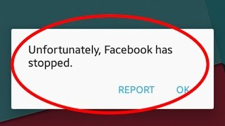 Fix Unfortunately Facebook has stopped working in Android|Tablets