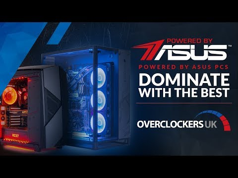 Powered By ASUS Gaming Systems - Available At Overclockers UK