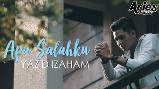 Gambar cover Yazid Izaham - Apa Salahku (Official Music Video)