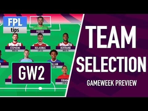 GAMEWEEK 2: TEAM SELECTION | Fantasy Premier League 2017/18
