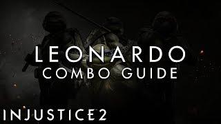 Injustice 2 - Leonardo - BEGINNER Combo Guide