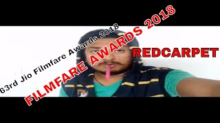 FILMFARE AWARDS 2018 | 63rd Jio Filmfare Awards 2018 |