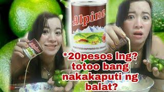 *20 pesos lng? Effective pampaputi ng balat ( alpine at calamansi)